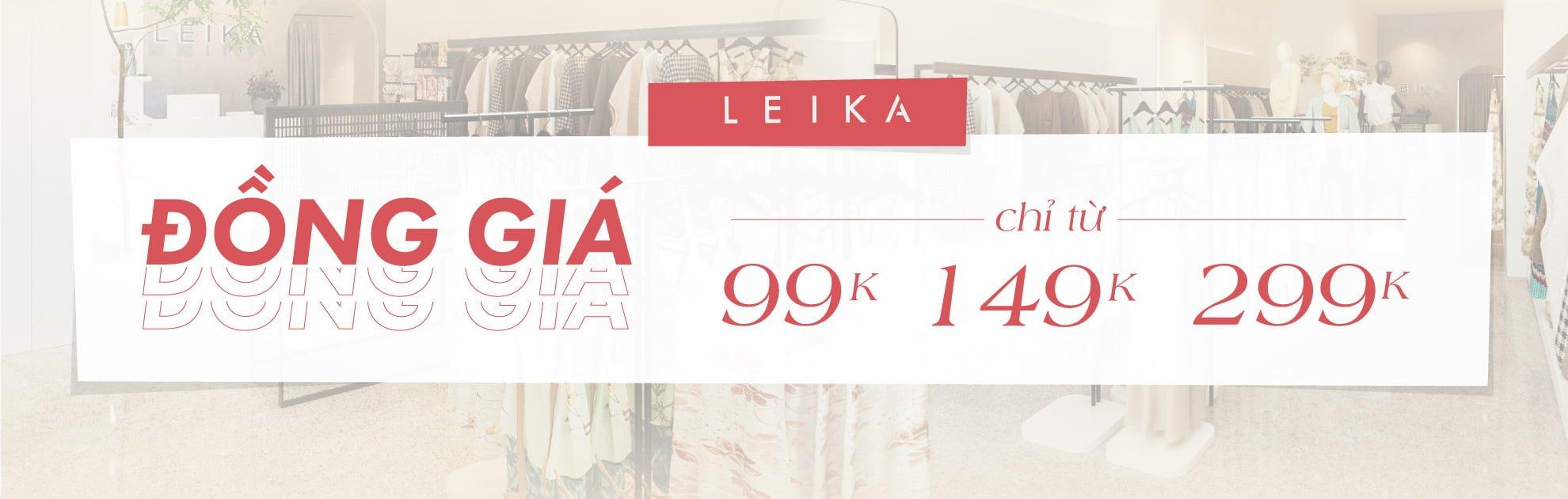Leika đồng giá chỉ từ 99K